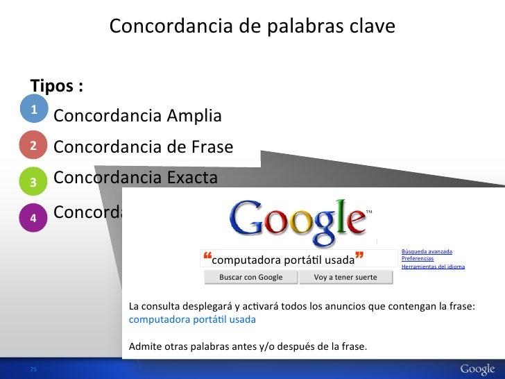Concordancia de palabras clave Tipos : 1 • Concordancia Amplia •2     Concordancia de Frase •...