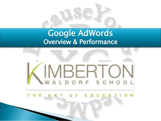 Google AdWords Overview & Performance