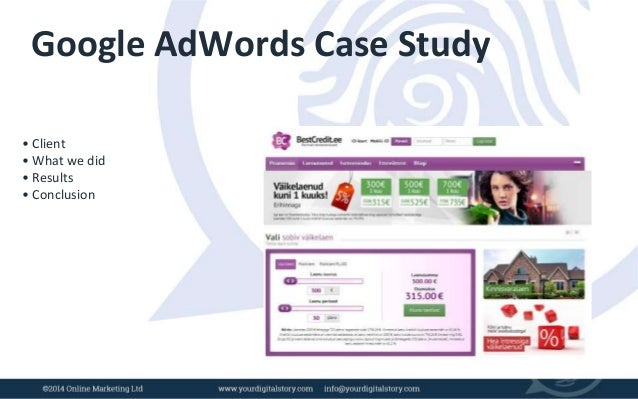 adwords campaign case study Browse through our work for a wide range of impressive case studies better your   and enables our sem specialists to effectively manage adwords campaigns.