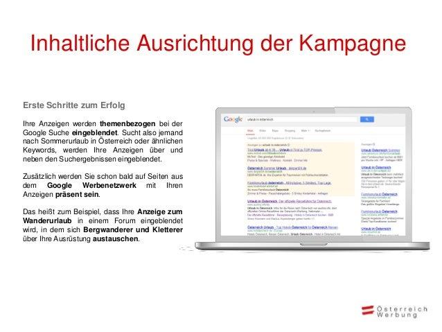 Inhaltliche Ausrichtung der KampagneErste Schritte zum ErfolgIhre Anzeigen werden themenbezogen bei derGoogle Suche eingeb...
