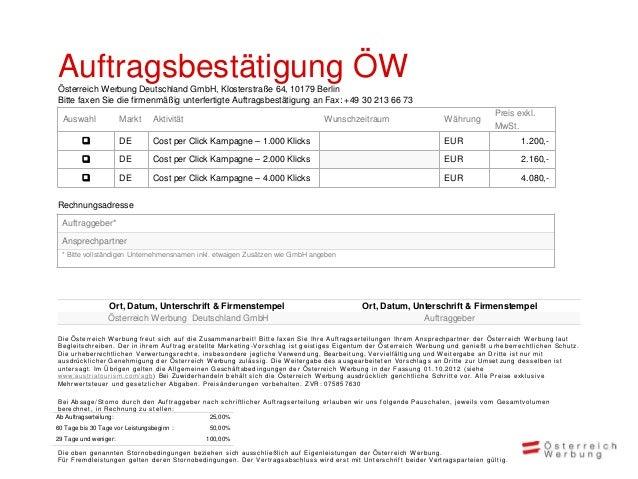 Auftragsbestätigung ÖWÖsterreich Werbung Deutschland GmbH, Klosterstraße 64, 10179 BerlinBitte faxen Sie die firmenmäßig u...