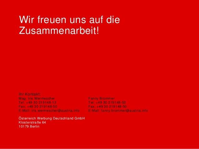 Wir freuen uns auf dieZusammenarbeit!Ihr Kontakt:Mag. Iris Wermescher                   Fanny BrommerTel: +49 30 219148-13...