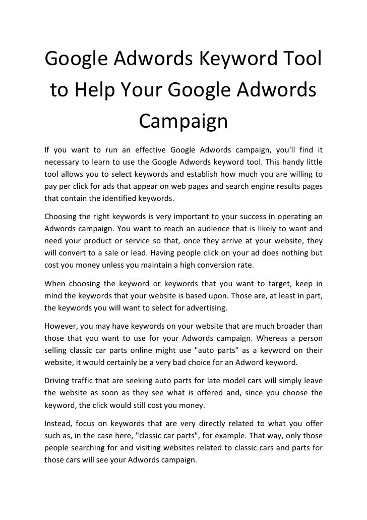 Google Adwords Keyword Tool to Help Your Google Adwords           Campaign If you want to run an effective Google Adwords ...