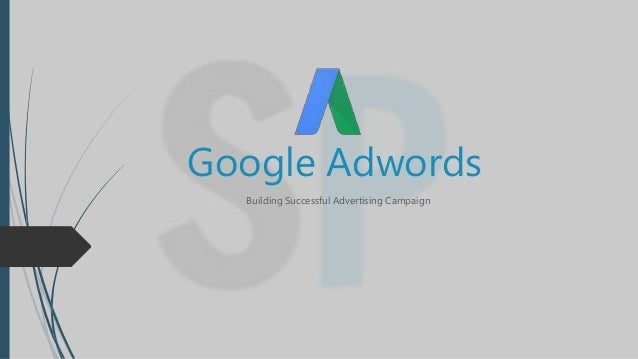 Google Adwords Building Successful Advertising Campaign