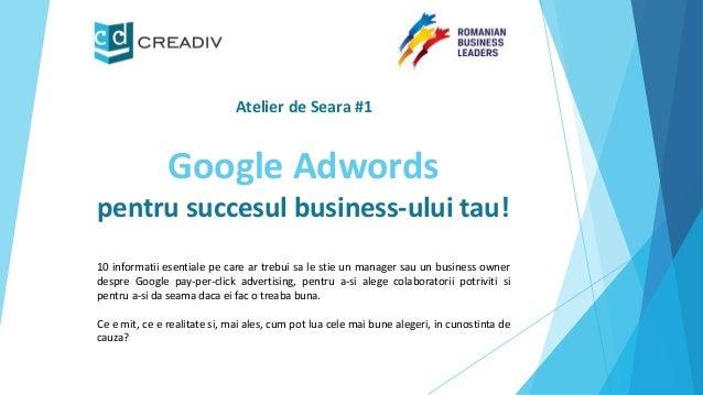 Google Adwordspentrusuccesulbusiness-uluitau!  10informatiiesentialepecareartrebuisalestieunmanagersauunbusinessownerdespr...