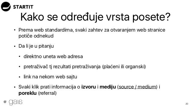 Kako se određuje vrsta posete? • Prema web standardima, svaki zahtev za otvaranjem web stranice potiče odnekud • Da li je ...