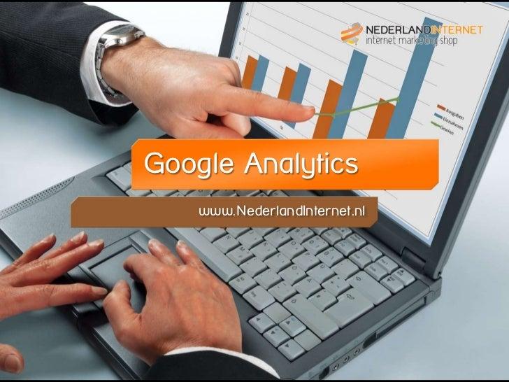 www.NederlandInternet.nlGoogle Analytics    www.NederlandInternet.nl