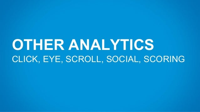 CLICK TRACKING Visualize how people click.