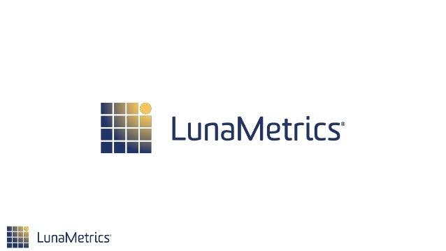 •About LunaMetrics