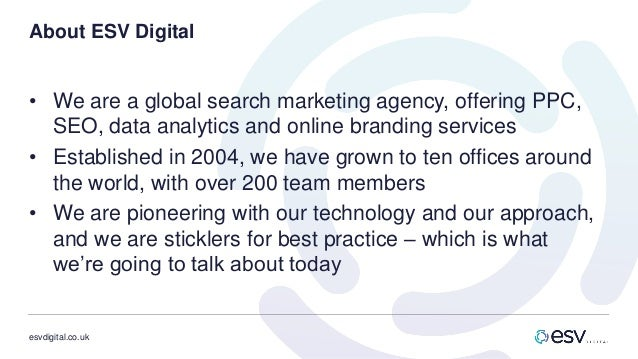 esvdigital.co.uk About ESV Digital • We are a global search marketing agency, offering PPC, SEO, data analytics and online...