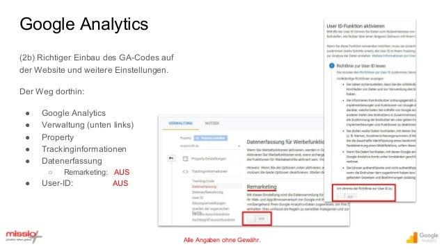 Alle Angaben ohne Gewähr. (2b) Richtiger Einbau des GA-Codes auf der Website und weitere Einstellungen. Der Weg dorthin: ●...