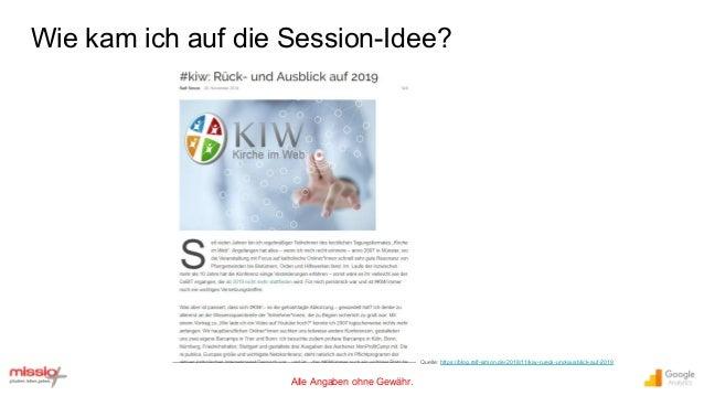 Alle Angaben ohne Gewähr. Wie kam ich auf die Session-Idee? Quelle: https://blog.ralf-simon.de/2018/11/kiw-rueck-und-ausbl...