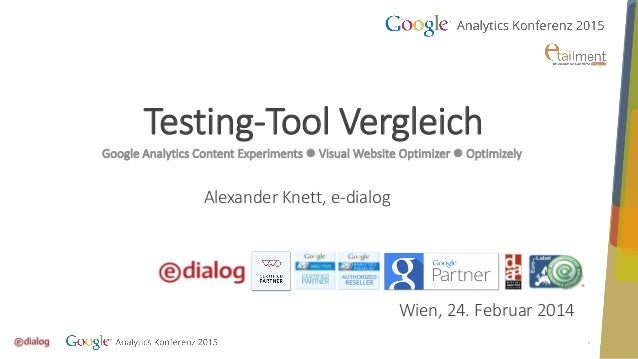 1 Testing-Tool Vergleich Google Analytics Content Experiments  Visual Website Optimizer  Optimizely ‎ Alexander Knett, e...