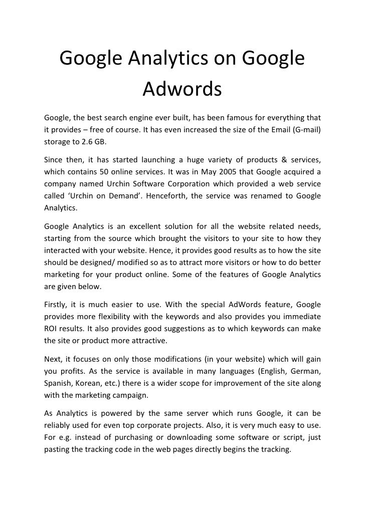 Google Analytics on Google             Adwords Google, the best search engine ever built, has been famous for everything t...