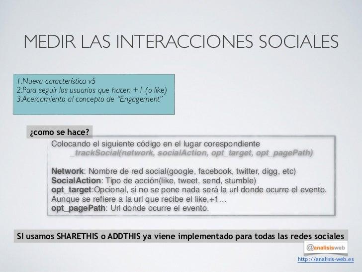 MEDIR LAS INTERACCIONES SOCIALES1.Nueva característica v52.Para seguir los usuarios que hacen +1 (o like)3.Acercamiento al...