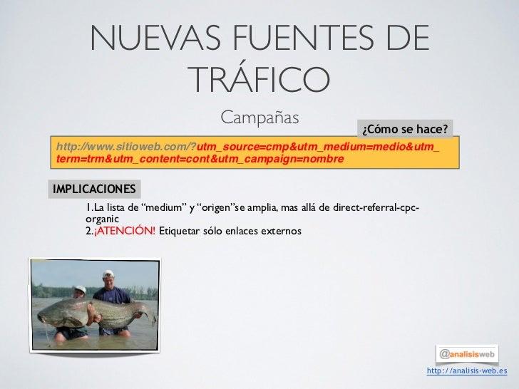 NUEVAS FUENTES DE         TRÁFICO                                   Campañas                                              ...