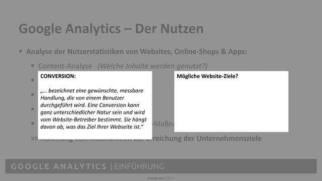 GOOGLE ANALYTICS | EINFÜHRUNG  Analyse der Nutzerstatistiken von Websites, Online-Shops & Apps:  Content-Analyse (Welche...