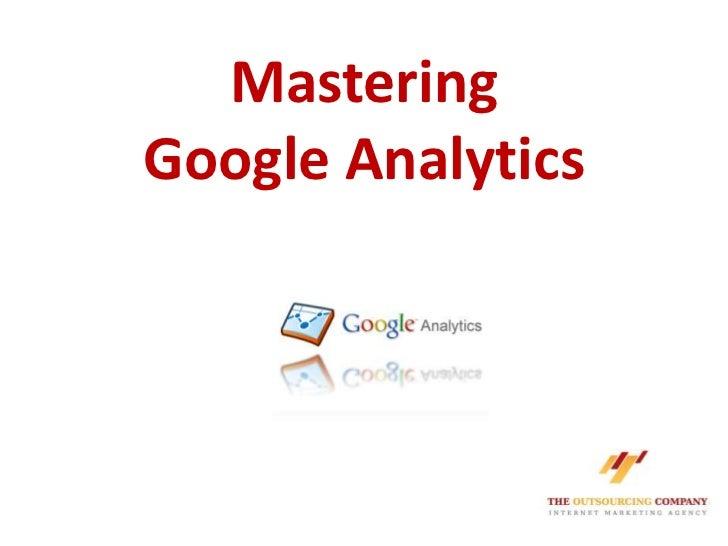 MasteringGoogle Analytics<br />