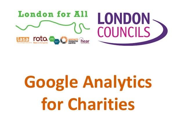 GoogleAdGrantsforCharities GoogleAnalytics forCharities