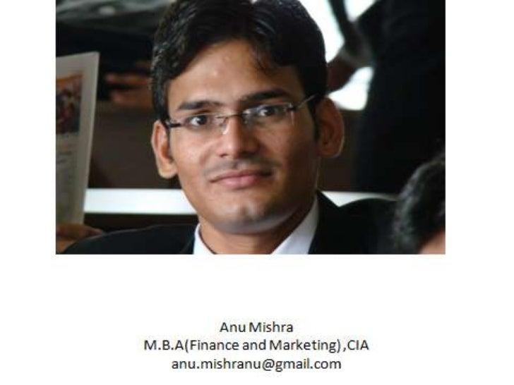 Presented By: Anu Mishra M.B.A 3rd SEM