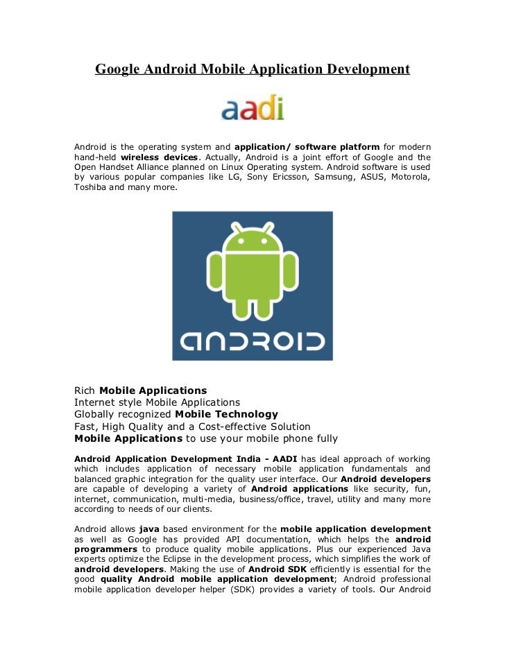 Google Android Mobile Application DevelopmentAndroid is the operating system and application/ software platform for modern...