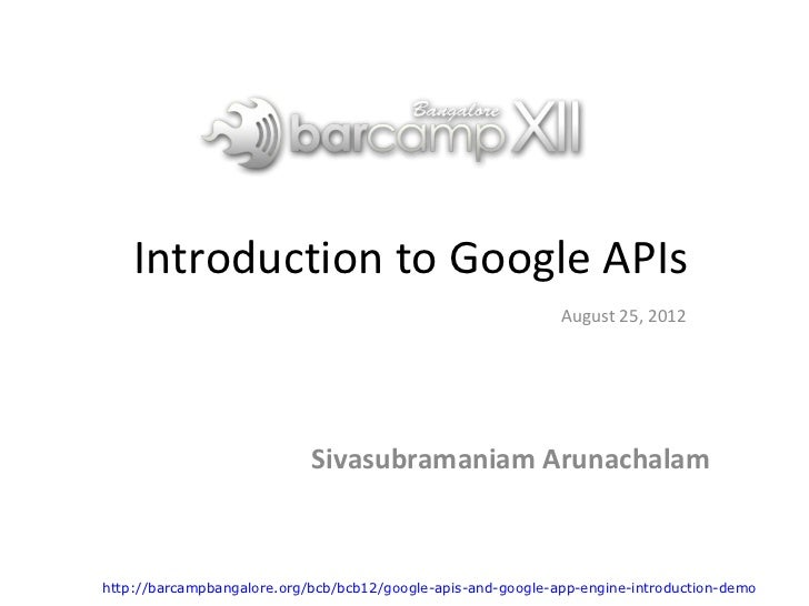 Introduction to Google APIs                                                              August 25, 2012                  ...