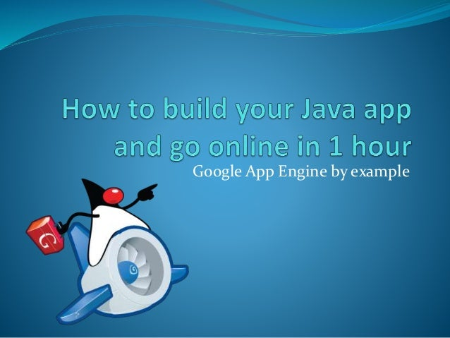 Google App Engine by example