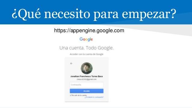 """CodeLab """"Desarrollando el hola mundo en java y desplegarlo sobre Google App Engine"""" Continuara…"""