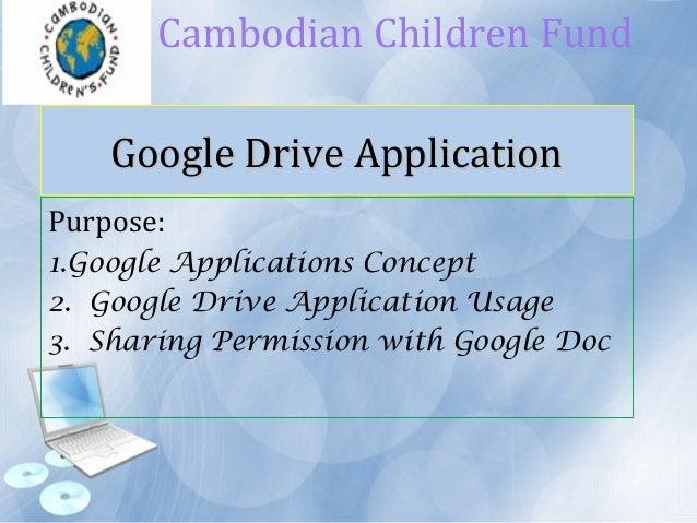 Google Drive ApplicationGoogle Drive Application Purpose: 1.Google Applications Concept 2. Google Drive Application Usage ...