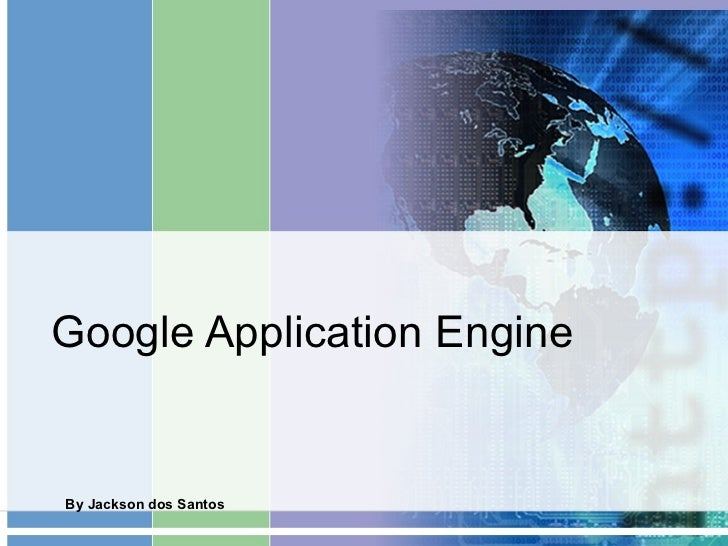 Google Application Engine By Jackson dos Santos