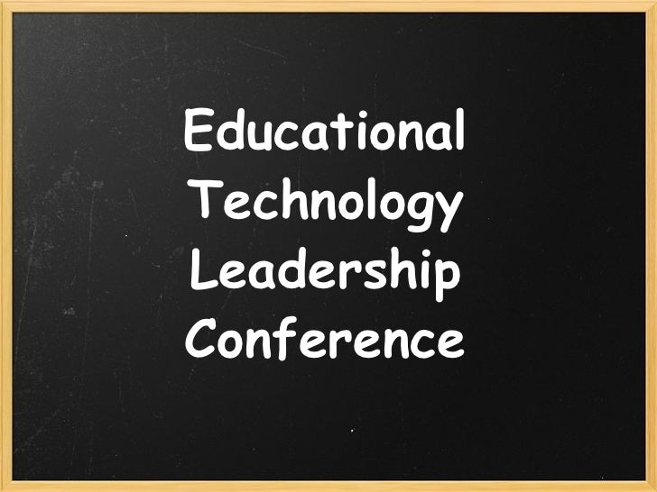 Educational Technology Leadership Conference