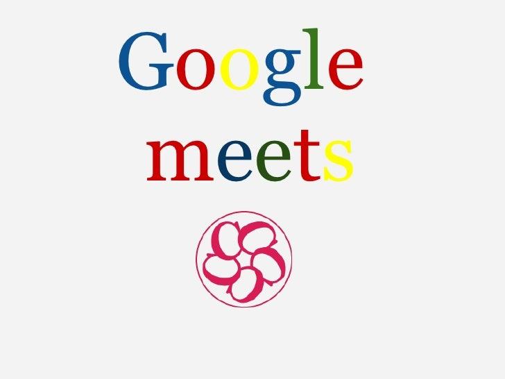 Google meets