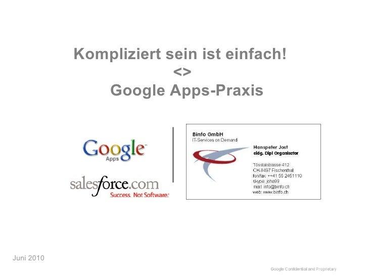 Kompliziert sein ist einfach! <> Google Apps-Praxis Juni 2010
