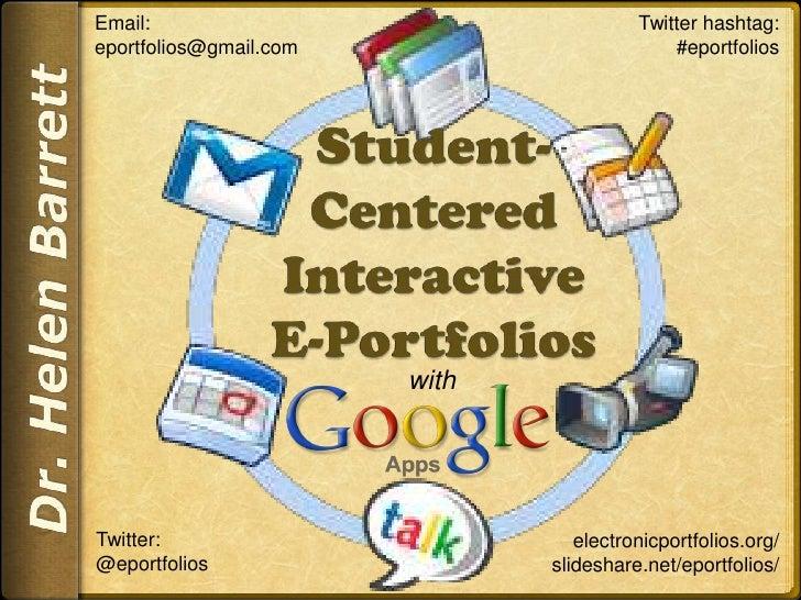 Email:                                   Twitter hashtag:eportfolios@gmail.com                        #eportfolios        ...