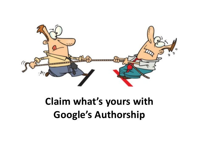 Claim what's yours with Google's Authorship