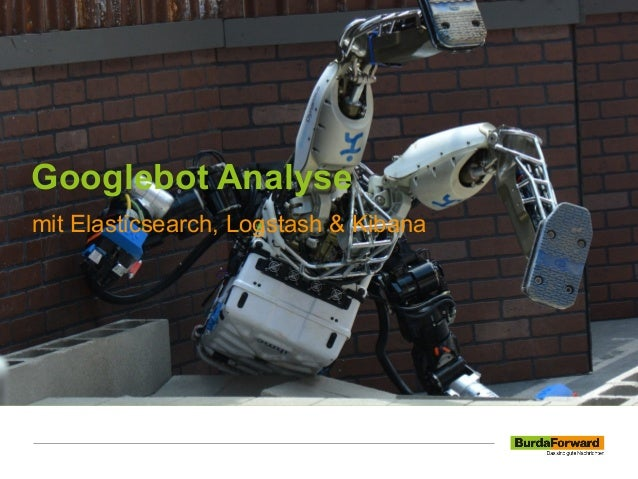 Googlebot Analyse mit Elasticsearch, Logstash & Kibana