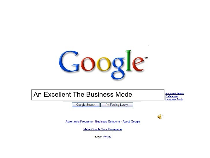 Google An Excellent The Business Model