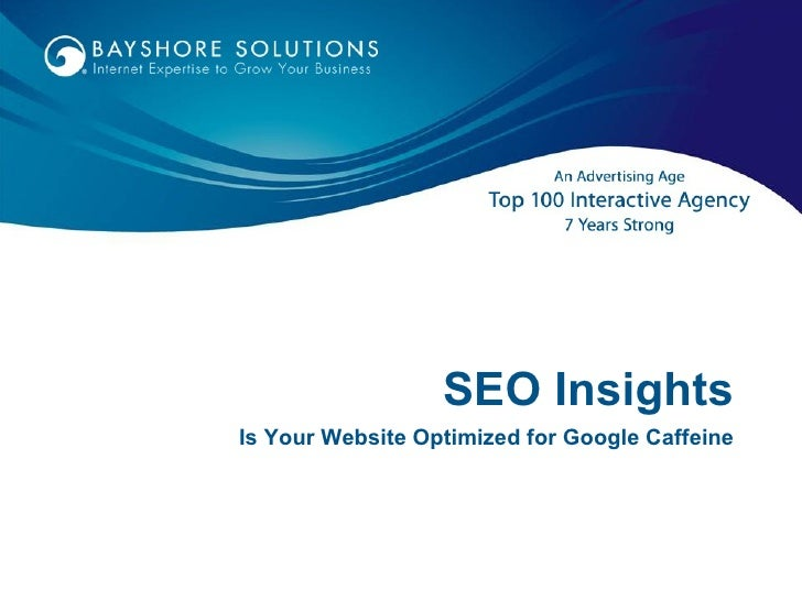 SEO Insights Is Your Website Optimized for Google Caffeine