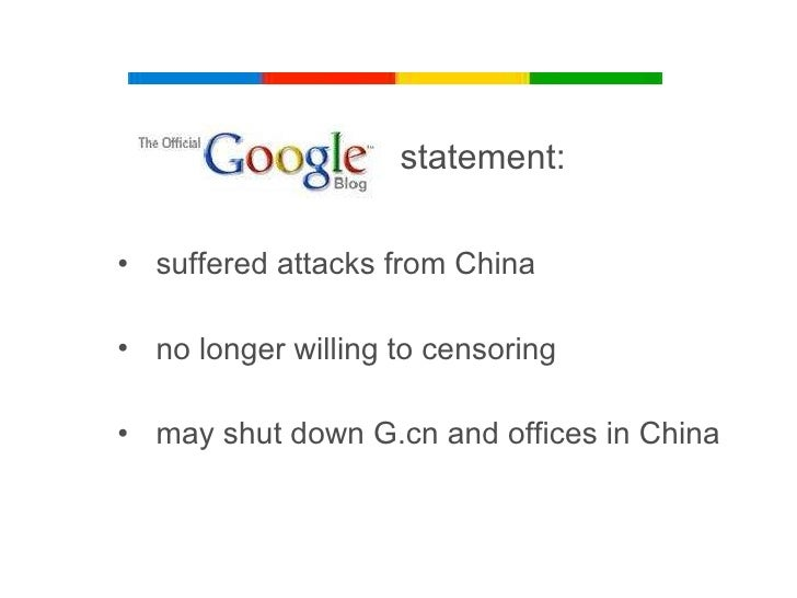 case study google in china And the firewall only half-worked in google's case: it could block sites that google pointed to, but in some cases it would let slip through a list of search results that included banned sites.