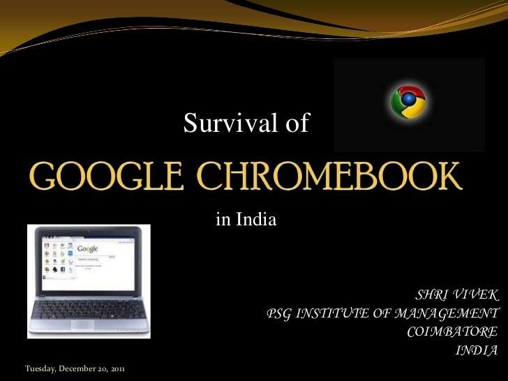 Survival of                               in India                                                        SHRI VIVEK      ...