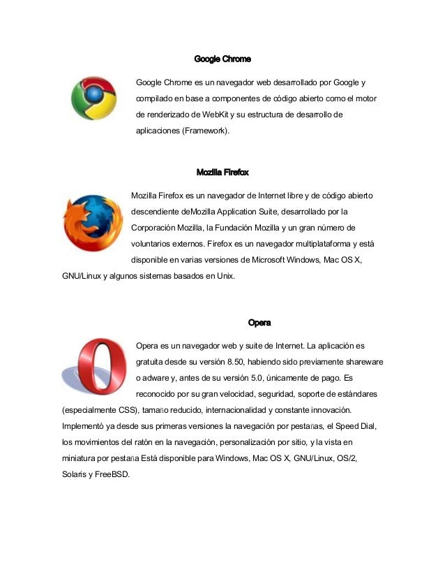 Google Chrome Google Chrome es un navegador web desarrollado por Google y compilado en base a componentes de código abiert...