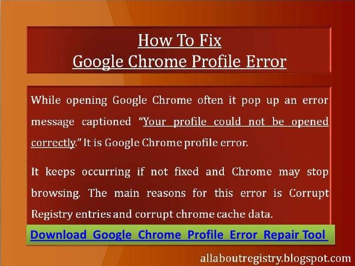 Download Google Chrome Profile Error Repair Tool