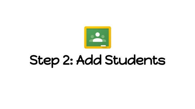 Step 2: Add Students