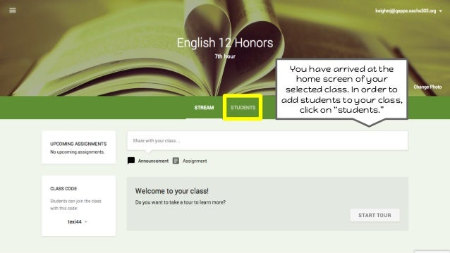 """You have arrived at the home screen of your selected class. In order to add students to your class, click on """"students."""""""
