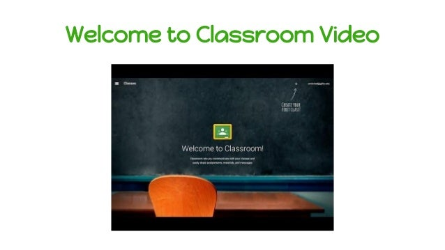 Welcome to Classroom Video