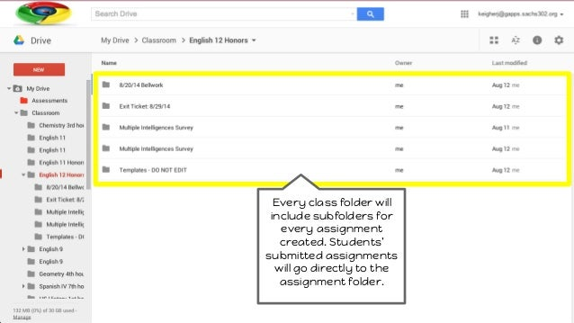 Every class folder will include subfolders for every assignment created. Students' submitted assignments will go directly ...