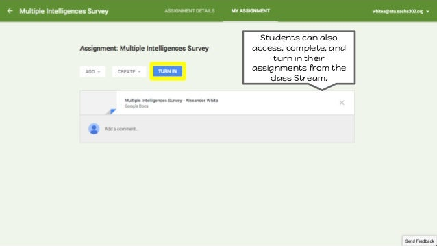 Students can also access, complete, and turn in their assignments from the class Stream.