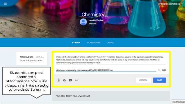 Students can post comments, attachments, YouTube videos, and links directly to the class Stream.