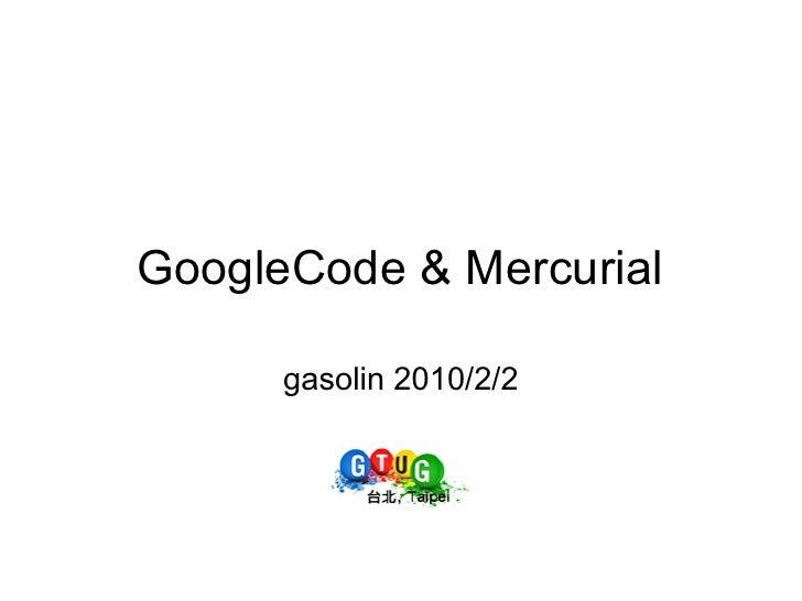 GoogleCode & Mercurial        gasolin 2010/2/2