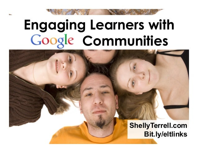 Engaging Learners with ooooo Communities  ShellyTerrell.com Bit.ly/eltlinks